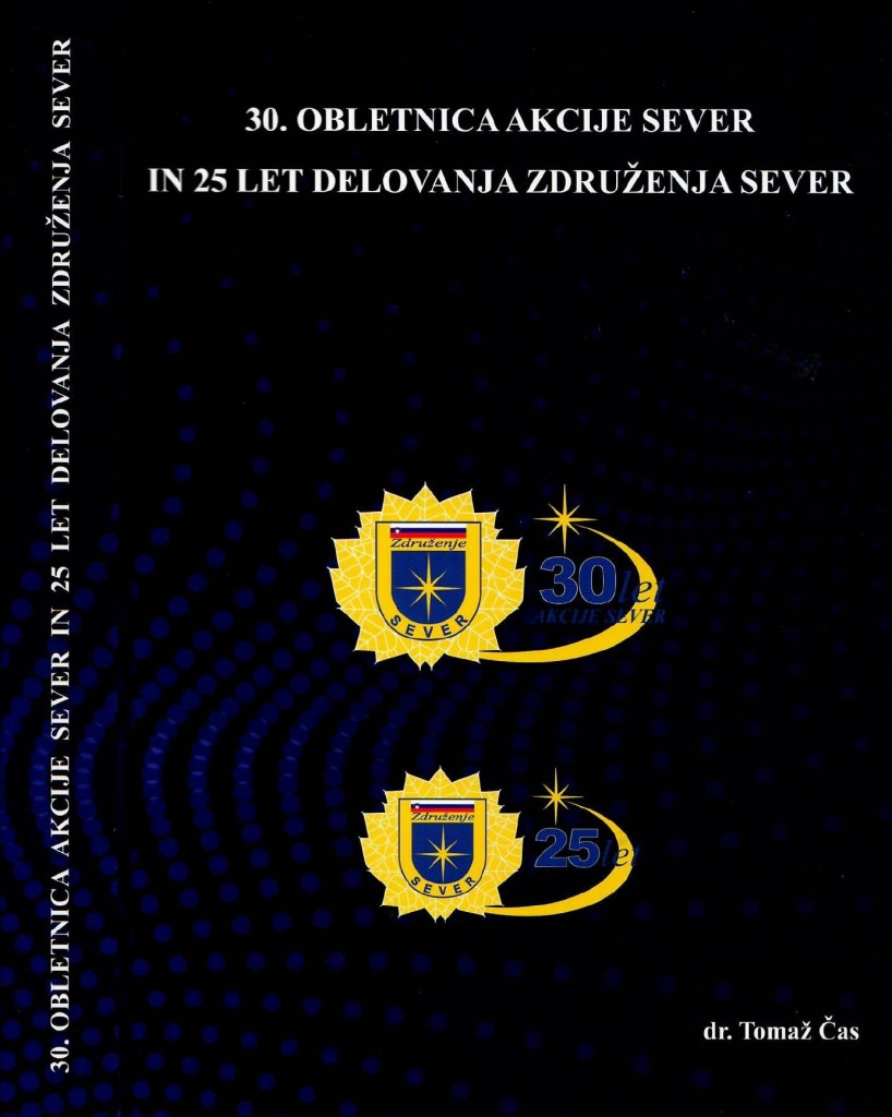 Javna predstavitev zbornika 30.obletnica akcije Sever in 25 let delovanja Združenja Sever